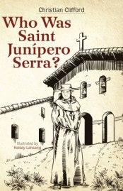 who_was_juniperro_serra250